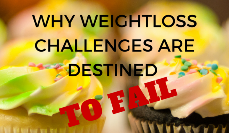 Why Weightloss Challenges Are Destined To Fail