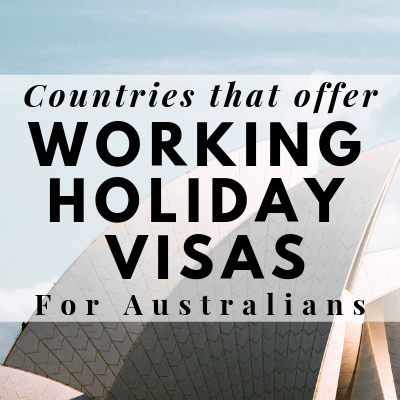 Countries that offer working holiday visas for Australians