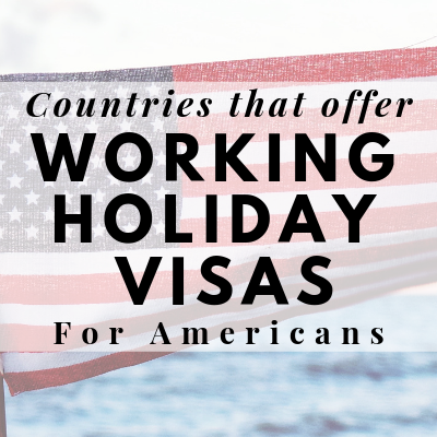 Countries that offer working holiday visas for americans