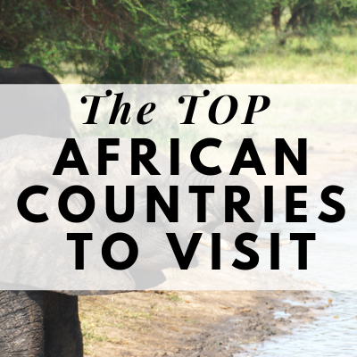top african countries to visit