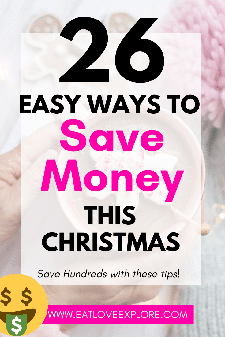 Want to save money on christmas? Here are 26 Easy ways to save money on Christmas. #savemoney #christmas #savemoneyonchristmas #cheapchristmasgifts #homemadechristmasideas